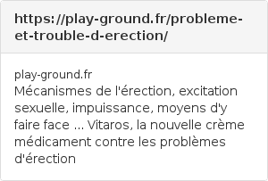 https://play-ground.fr/probleme-et-trouble-d-erection/